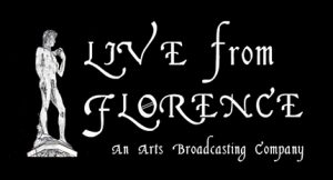Live from Florence. An Arts Broadcasting Company. A white drawing of a statue on a black backdrop.